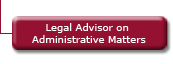 Legal Advisor on Administrative Matters