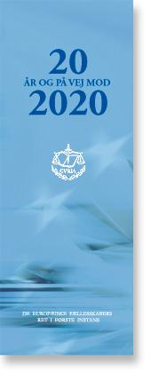 20 år og på vej mod 2020