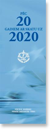Pēc 20 gadiem ar skatu uz 2020