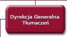 Dyrekcja Generalna  Tłumaczeń